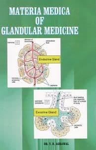 Agrawal, Dr Y R - Materia Medica of Glandular Medicine