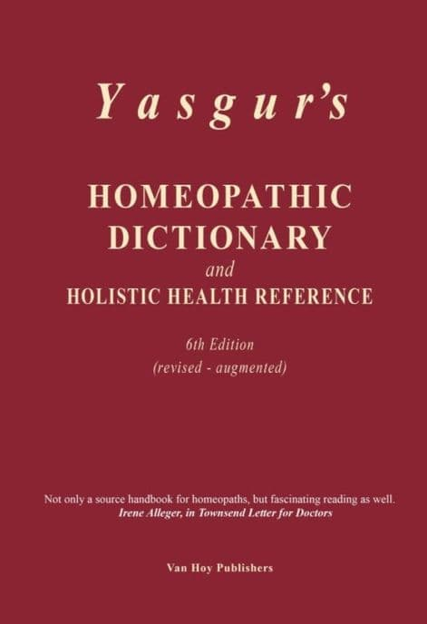 Yasgur, Jay - Homeopathic Dictionary 6th Ed.