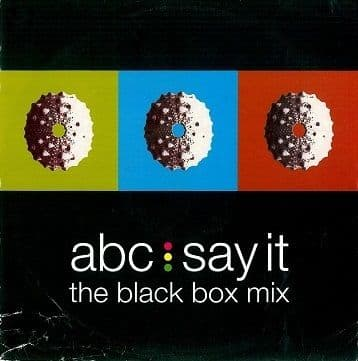 "ABC Say It (The Black Box Mix) 12"" Single Vinyl Record Parlophone 1991"