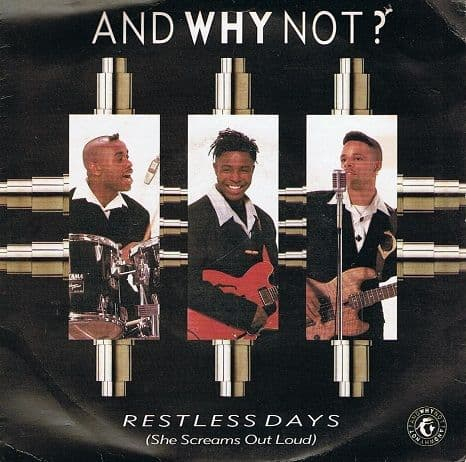 "AND WHY NOT Restless Days (She Screams Out Loud) 7"" Single Vinyl Record 45rpm Island 1989"