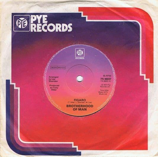 BROTHERHOOD OF MAN Figaro Vinyl Record 7 Inch Pye 1977
