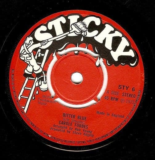 CAROLE FORBES Bitter Blue Vinyl Record 7 Inch Sticky 1973