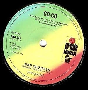 CO-CO Bad Old Days Vinyl Record 7 Inch Ariola Hansa 1978