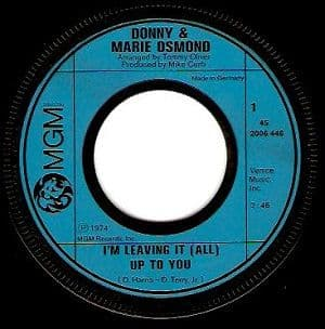 DONNY AND MARIE OSMOND I'm Leaving It (All) Up To You Vinyl Record 7 Inch German MGM 1974
