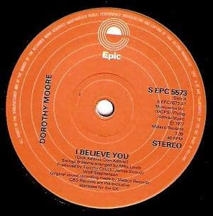 DOROTHY MOORE I Believe You Vinyl Record 7 Inch Dutch Epic 1977