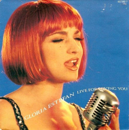 GLORIA ESTEFAN Live For Loving You Vinyl Record 7 Inch Epic 1991