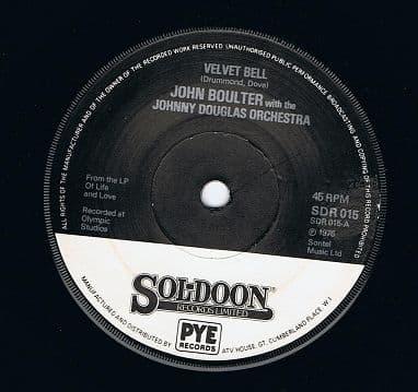 """JOHN BOULTER Velvet Bell 7"""" Single Vinyl Record 45rpm Sol-doon 1976"""