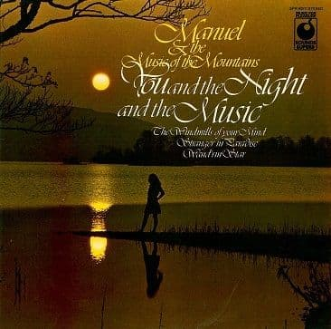 MANUEL AND THE MUSIC OF THE MOUNTAINS You And The Night And The Music LP Record Sounds Superb 1970