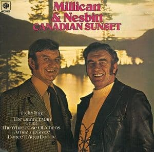 MILLICAN AND NESBITT Canadian Sunset Vinyl Record LP Pye 1976