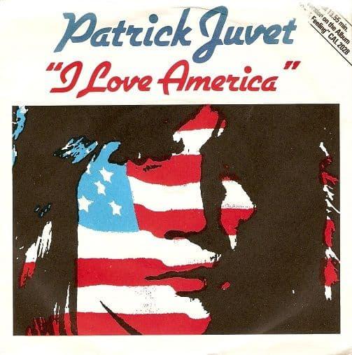 PATRICK JUVET I Love America Vinyl Record 7 Inch Casablanca 1978