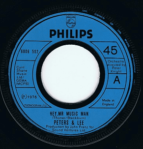 "PETERS AND LEE Hey, Mr Music Man 7"" Single Vinyl Record 45rpm Philips 1976"