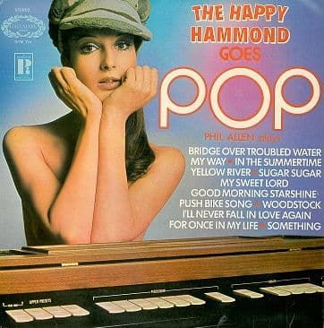 PHIL ALLEN The Happy Hammond Goes Pop LP Vinyl Record Album 33rpm Hallmark 1971