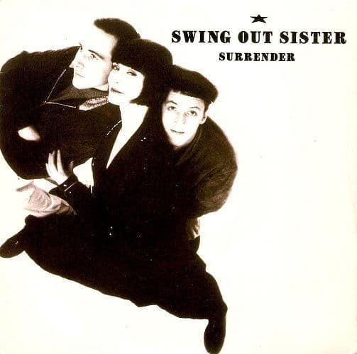 SWING OUT SISTER Surrender Vinyl Record 7 Inch Mercury 1987