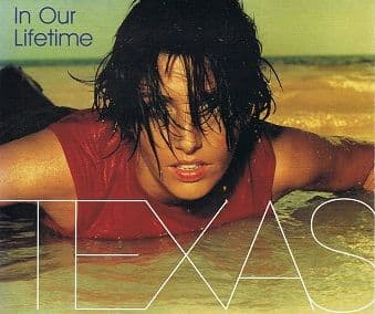 TEXAS In Our Lifetime CD Single Mercury 1999