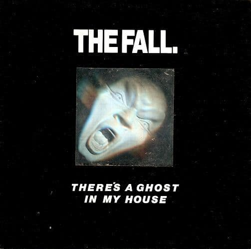 THE FALL There's A Ghost In My House Vinyl Record 7 Inch Beggars Banquet 1987