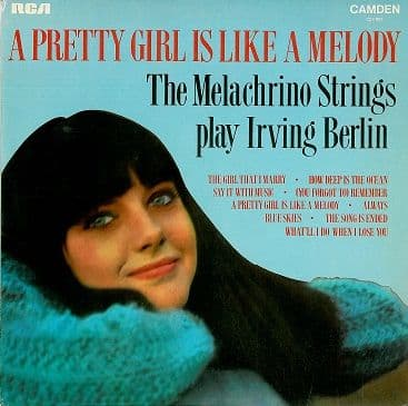 THE MELACHRINO STRINGS Play Irving Berlin: A Pretty Girl Is Like A Melody LP Record RCA Camden 1969