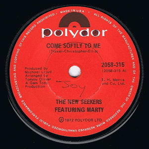 THE NEW SEEKERS FEATURING MARTY Come Softly To Me 7