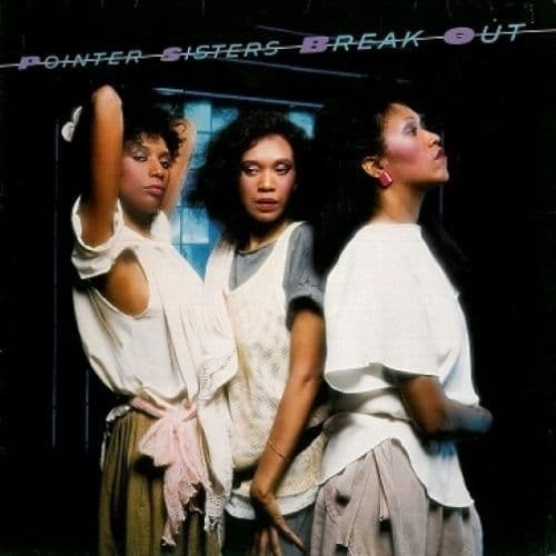THE POINTER SISTERS Break Out Vinyl Record LP German Planet 1983