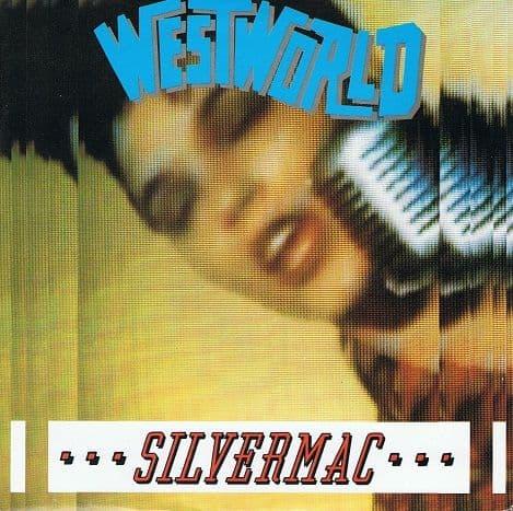 WESTWORLD Silvermac Vinyl Record 7 Inch RCA 1987