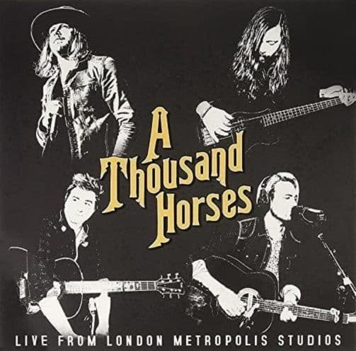 A THOUSAND HORSES Live From Metropolis Studios Vinyl Record 12 Inch BMLG 2017