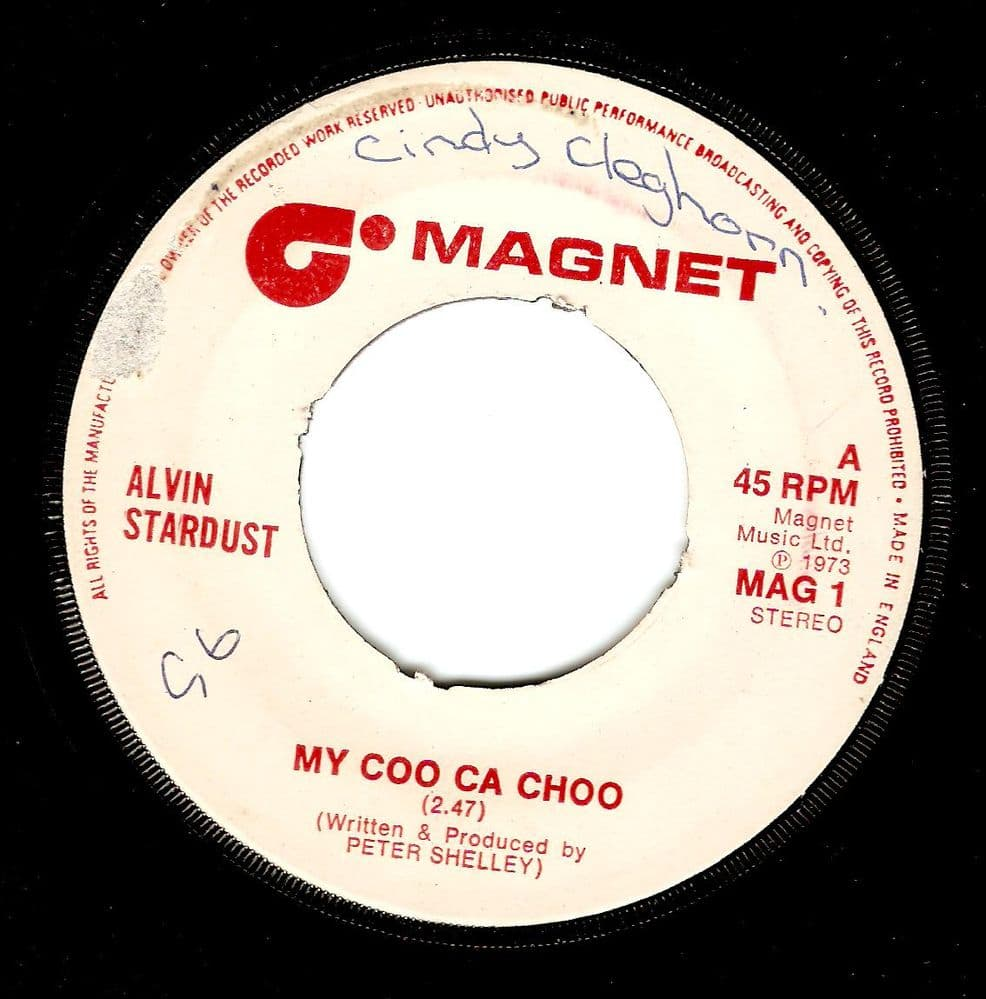 ALVIN STARDUST My Coo Ca Choo Vinyl Record 7 Inch Magnet 1973