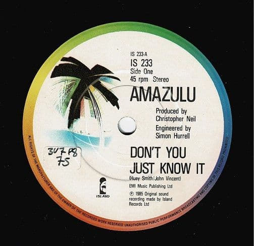 AMAZULU Don't You Just Know It Vinyl Record 7 Inch Island 1985