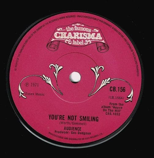 AUDIENCE You're Not Smiling Vinyl Record 7 Inch Charisma 1971