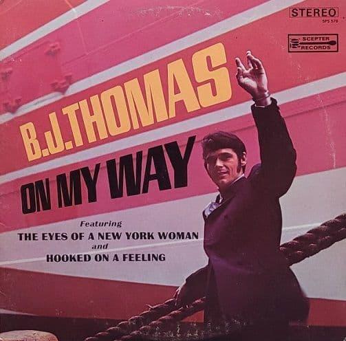 B. J. THOMAS On My Way Vinyl Record LP US Scepter 1968