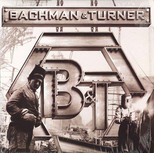 BACHMAN & TURNER Bachman & Turner Vinyl Record LP Cadiz Music 2010