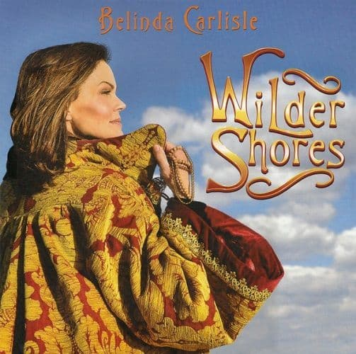 BELINDA CARLISLE Wilder Shores Vinyl Record LP Demon 2018 Blue Vinyl