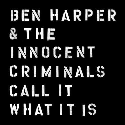 BEN HARPER & THE INNOCENT CRIMINALS Call It What It Is Vinyl Record LP Stax 2016