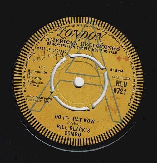 BILL BLACK'S COMBO Do It - Rat Now Vinyl Record 7 Inch London 1963 Demo