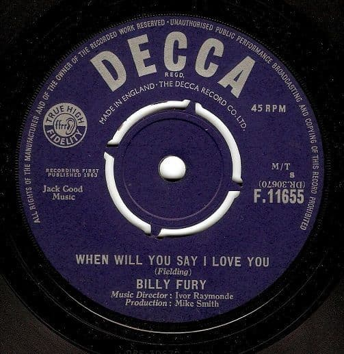 BILLY FURY When Will You Say I Love You Vinyl Record 7 Inch Decca 1963