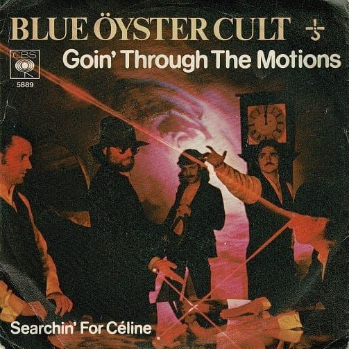 BLUE OYSTER CULT Goin' Through The Motions Vinyl Record 7 Inch Dutch CBS 1977
