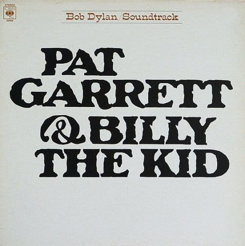 BOB DYLAN Pat Garrett & Billy The Kid Vinyl Record LP CBS 1984