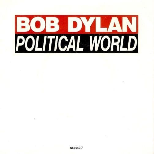 BOB DYLAN Political World Vinyl Record 7 Inch CBS 1990