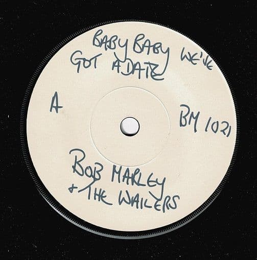 BOB MARLEY AND THE WAILERS Baby Baby We've Got A Date Vinyl 7 Inch Blue Mountain 1973 Test Pressing