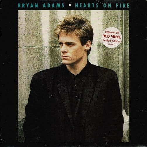 BRYAN ADAMS Hearts On Fire Vinyl Record 7 Inch A&M 1987 Red Vinyl