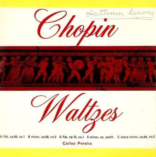 CARLOS PEREIRA Chopin Waltzes Vinyl Record 7 Inch ARC 1963.