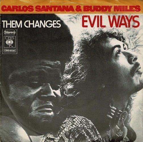 CARLOS SANTANA & BUDDY MILES Evil Ways Vinyl Record 7 Inch Dutch CBS 1972