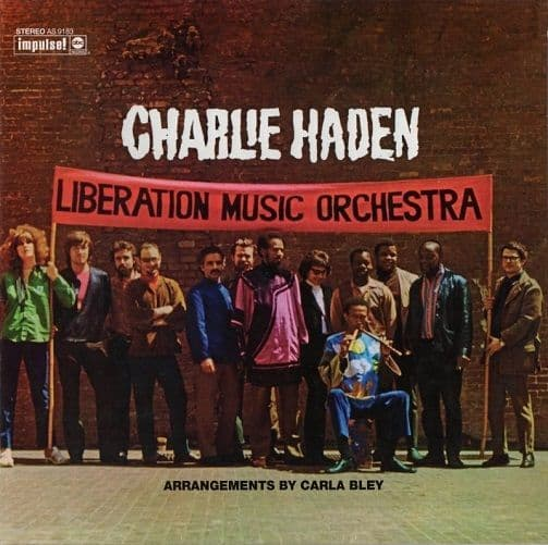 CHARLIE HADEN Liberation Music Orchestra Vinyl Record LP Impulse 2016