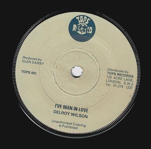 DELROY WILSON I've Been In Love Vinyl Record 7 Inch Tops 1977