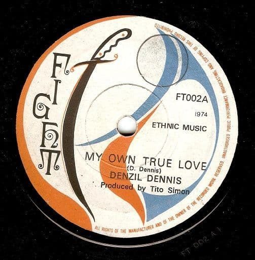 DENZIL DENNIS My Own True Love Vinyl Record 7 Inch Fight 1974