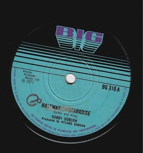 DOBBY DOBSON Halfway To Paradise Vinyl Record 7 Inch Big 1971