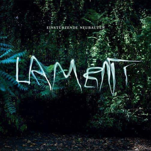 EINSTURZENDE NEUBAUTEN Lament Vinyl Record LP BMG 2014