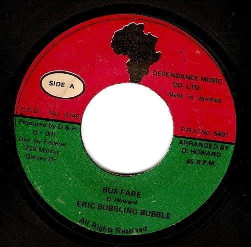 ERIC BUBBLES GEORGE Bus Fare Vinyl Record 7 Inch Jamaican Desendance