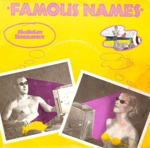 FAMOUS NAMES Holiday Romance Vinyl Record 7 Inch Trident 1980