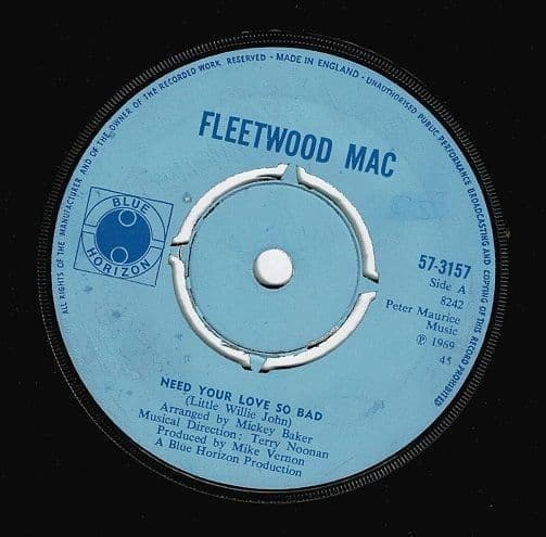 FLEETWOOD MAC Need Your Love So Bad Vinyl Record 7 Inch Blue Horizon 1969