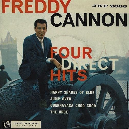 FREDDY CANNON Four Direct Hits EP Vinyl Record 7 Inch Top Rank 1960