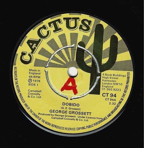 GEORGE GROSSETT Dobido Vinyl Record 7 Inch Cactus 1976